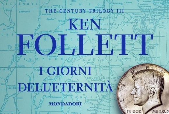 """Ken Follett chiude la sua trilogia con """"I giorni dell'eternità"""""""
