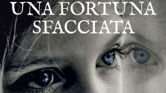 """""""Una fortuna sfacciata"""", il nuovo romanzo di Anne Godard che torna dopo dieci anni"""