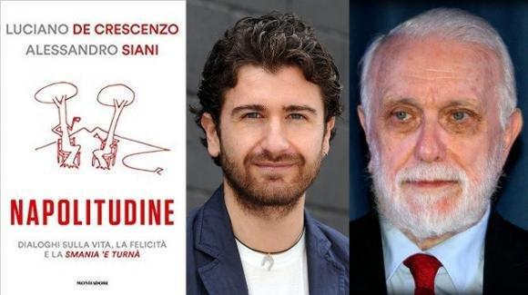 """""""Napolitudine"""", il libro di Siani e De Crescenzo sull'amore per Napoli"""