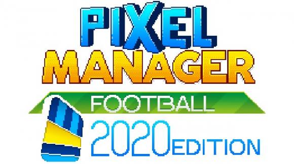 Pixel Manager: Football 2020 Edition, il gioco manageriale made in Italy