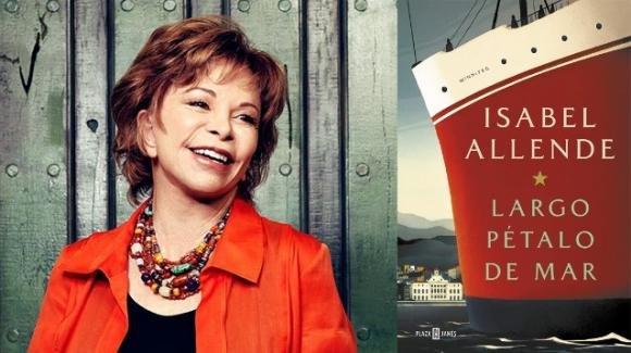 """""""Lungo petalo di mare"""", il nuovo romanzo di Isabel Allende"""