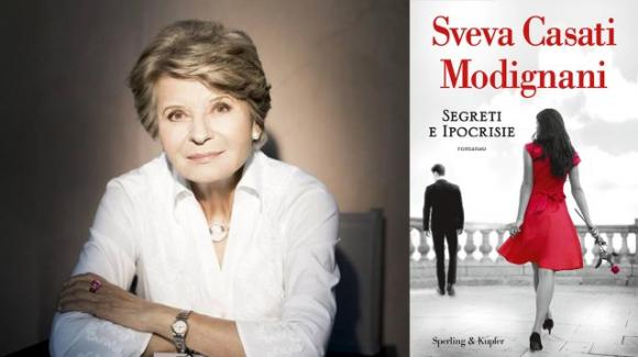 """""""Segreti e ipocrisie"""", il nuovo libro di Sveva Casati Modignani"""