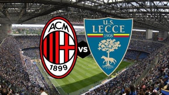 Serie A Tim, Milan-Lecce: probabili formazioni, orario e diretta tv