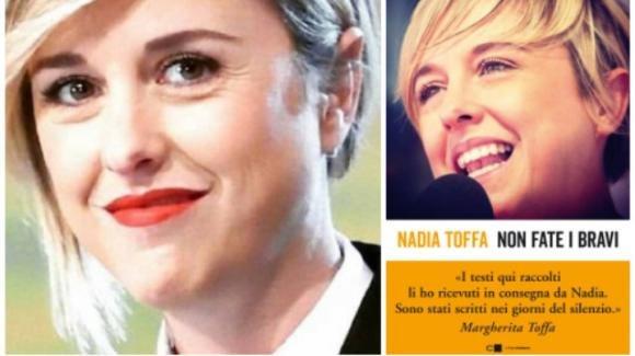 """Nadia Toffa, in uscita il secondo libro scritto negli ultimi mesi di vita: """"Non fate i bravi"""""""