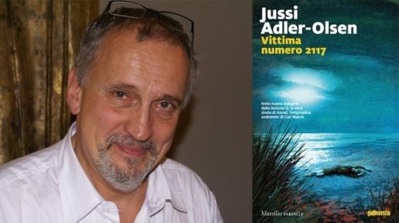 """""""Vittima numero 2117"""", il nuovo romanzo di Jussi Adler-Olsen"""
