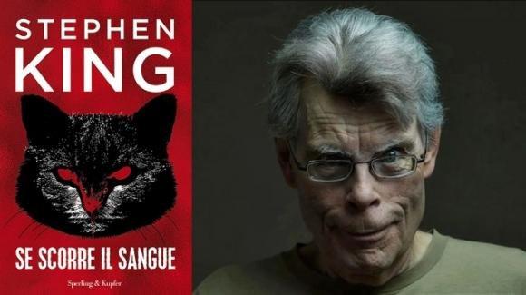 """""""Se scorre il sangue"""", la nuova raccolta di racconti di Stephen King"""