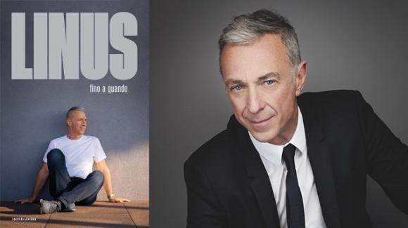 """""""Fino a quando"""", l'autobiografia di Linus, poliedrico direttore di Radio Deejay"""