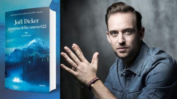 """""""L'enigma della camera 622"""", il nuovo thriller di Joël Dicker"""