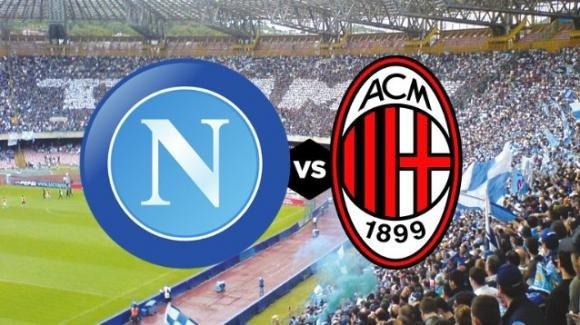 Serie A Tim, Napoli-Milan: probabili formazioni, orario e diretta tv